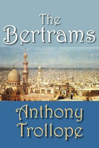 The Bertrams Trollope