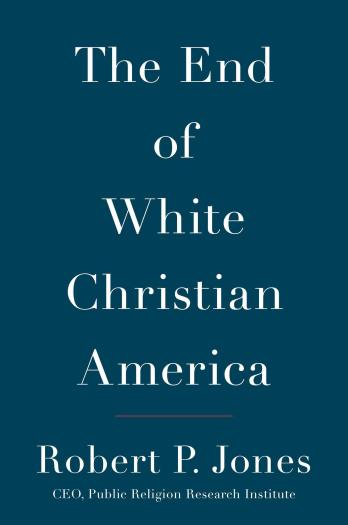 Jones End of White Christian America