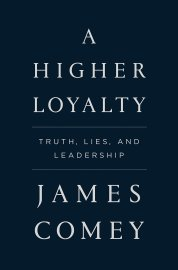 Comey A Higher Loyalty book