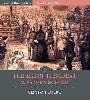 Age of the Great Western Schism Clinton Locke